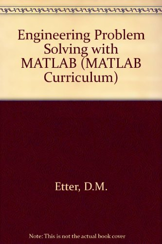 delores m. etter engineering problem solving with matlab