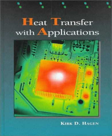 9780135209417: Heat Transfer with Applications