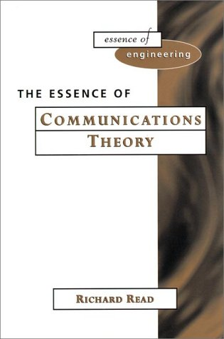 9780135210222: The Essence of Communications Theory (Essence of Engineering)