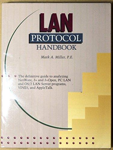 Local Area Network Protocol Handbook - A. Miller, Mark