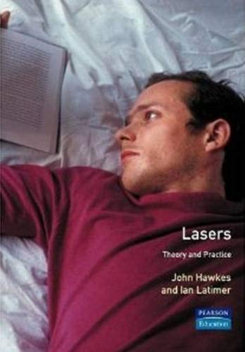 9780135214930: Lasers Theory and Practice (Prentice Hall International Series in Optoelectronics)