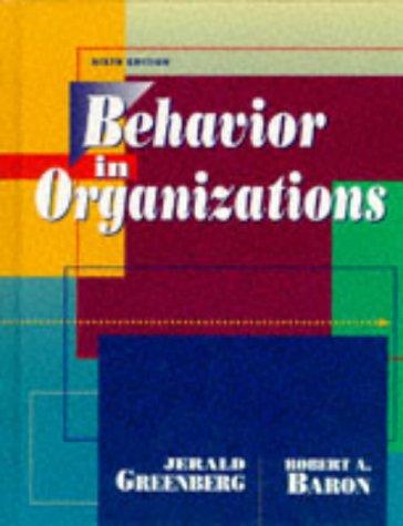 9780135217252: Behavior in Organizations