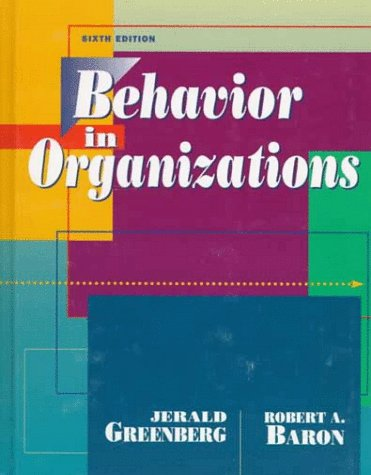 9780135217252: Behavior in Organizations