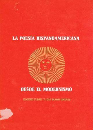 La Poesia Hispanoamericana Desde El Modernismo: Eugenio Florit