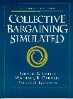 9780135219980: Collective Bargaining Simulated: Computerized and Noncomputerized Formats