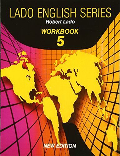 Lado English Series: Level 5 Workbook (Lado English Series) (0135224837) by Robert Lado