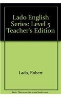 9780135224915: Lado English Series: Level 5 Teacher's Edition (Lado English Series)