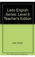 9780135225172: Lado English Series: Level 6 Teacher's Edition