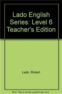 9780135225172: Lado English Series: Level 6 Teacher's Edition