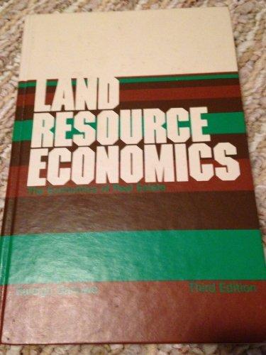 Land resource economics: The economics of real: Raleigh Barlowe