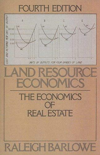 Land Resource Economics : The Economics of: Raleigh Barlowe