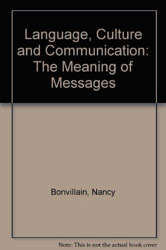 9780135226407: Language, Culture and Communication: The Meaning of Messages