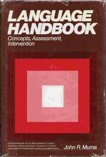 Language Handbook : Concepts, Assessment, Intervention: Muma, John R.