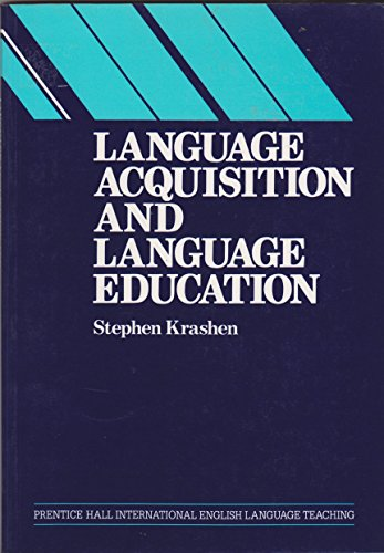 9780135227640: Language Acquisition and Language Education: Extensions and Applications (Prentice Hall International language teaching methodology series)
