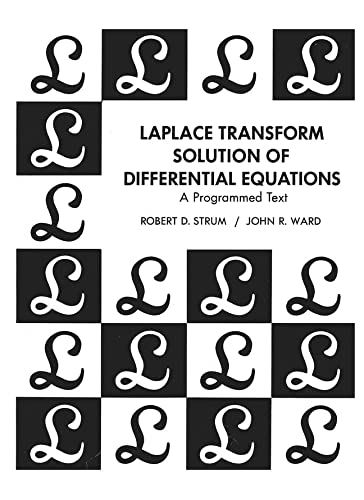 9780135228050: Laplace Transform Solution Of Differential Equations A Programmed Text