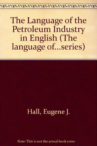 9780135231012: Language of Petroleum Industry in English (The language of...series)