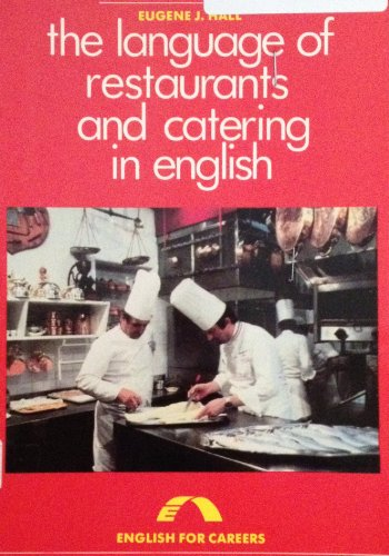 9780135231685: The Language of Restaurants and Catering in English (English for Careers)