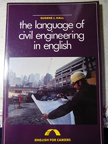 9780135232590: The Language of Civil Engineering in English (The language of...series)