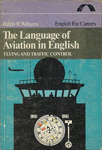 9780135233252: Language of Aviation in English: Flying and Traffic Control