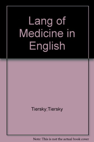 Language of Medicine in English: Tiersky;Tiersky