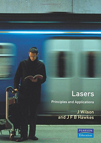9780135236970: Lasers Principles and Applications (Prentice Hall International Series in Optoelectronics)
