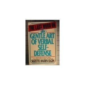 9780135240830: The Last Word on the Gentle Art of Verbal Self-Defense