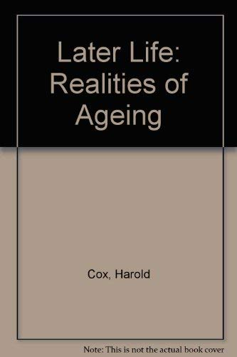 9780135241332: Later Life: Realities of Ageing