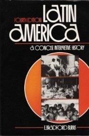 9780135243565: Latin America: A Concise Interpretive History