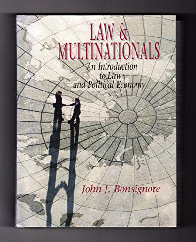 9780135244142: Law and Multinationals: An Introduction to Law and Political Economy