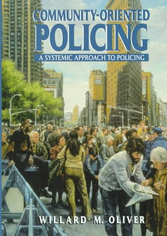 9780135248690: Community-Oriented Policing: A Systemic Approach to Policing