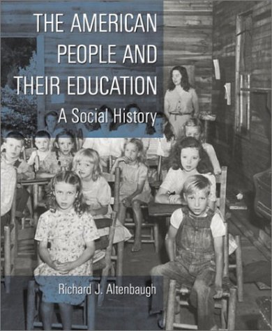 9780135253793: The American People and Their Education: A Social History