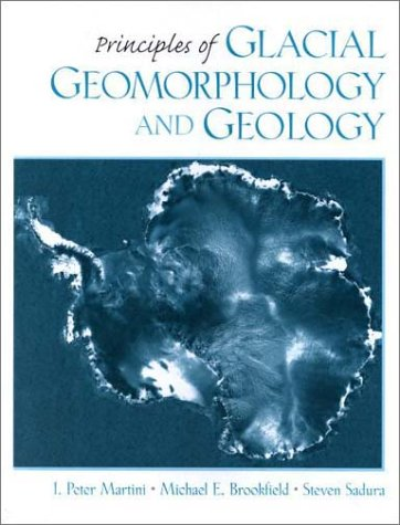 9780135265185: Principles of Glacial Geomorphology and Geology