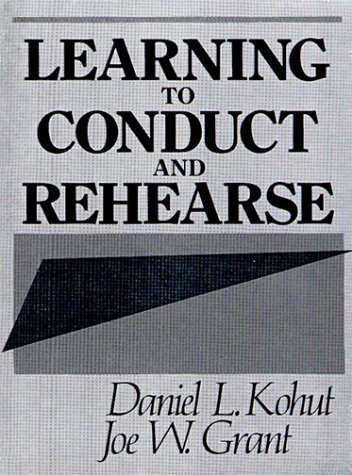 9780135267165: Learning to Conduct and Rehearse