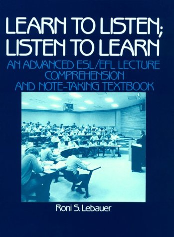 9780135271285: Learn to Listen: Listen to Learn : an Advanced Esl Lecture Comprehension and Note-Taking Textbook