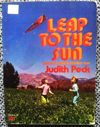 9780135272671: Leap to the Sun: Learning Through Dynamic Play
