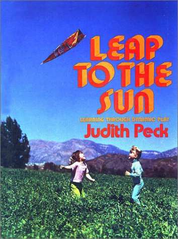 9780135272756: Leap to the Sun: Learning Through Dynamic Play (A Spectrum book)