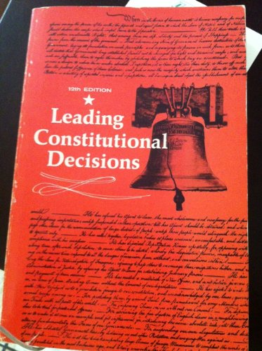 Leading constitutional decisions: Cushman, Robert Fairchild