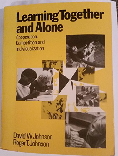 9780135279458: Learning Together and Alone: Cooperation, Competition and Individualization