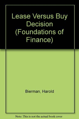 9780135279861: Lease Versus Buy Decision (Prentice-Hall Foundations of Finance Series)