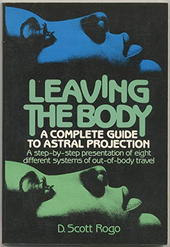 9780135280348: Leaving the body: A practical guide to astral projection (A Reward book)