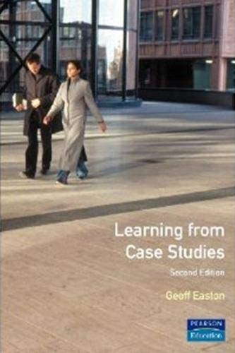 learning from case studies geoff easton Winston kwon and geoff easton marketing  conceptualizing the role of evaluation systems  conceptualizing the role of evaluation systems in markets: the case.