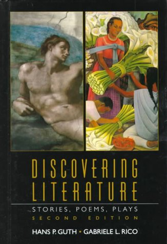 Discovering Literature: Stories, Poems, Plays (2nd Edition): Guth, Hans P.; Rico, Gabriele L.
