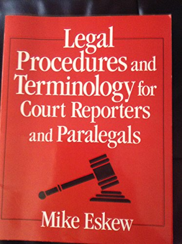 Legal Procedures and Terminology for Court Reporters: Nancy Patterson; Mike