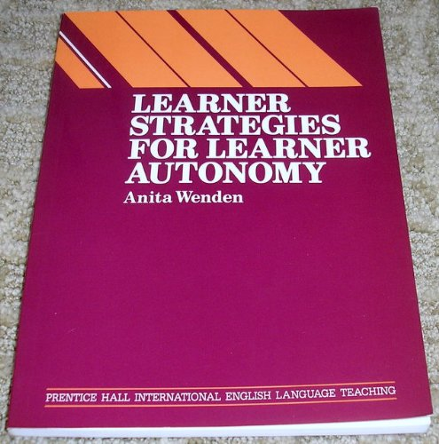 9780135296035: Learner Strategies for Learner Autonomy: Planning and Implementing Learner Training for Language Learners (Language teaching methodology series)