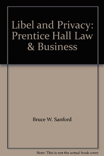 9780135296110: Libel and Privacy: Prentice Hall Law & Business