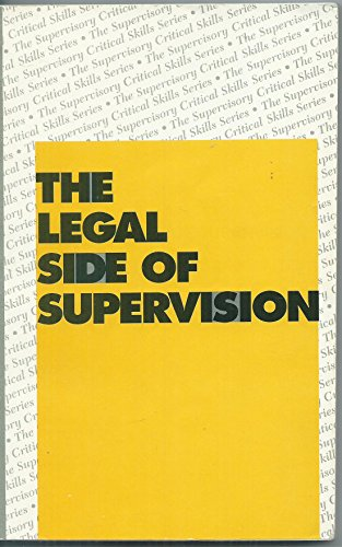The Legal Side of Supervision (Supervisory Critical Skills Series) (0135299349) by Bureau of Business Practice