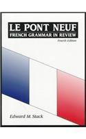 9780135300312: Le Pont Neuf: French Grammar in Review (4th Edition)