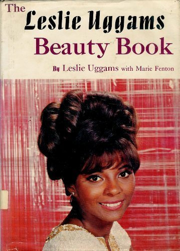 The Leslie Uggams Beauty Book: Uggams, Leslie.