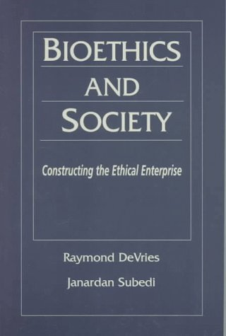 9780135312520: Bioethics and Society: Constructing the Ethical Enterprise