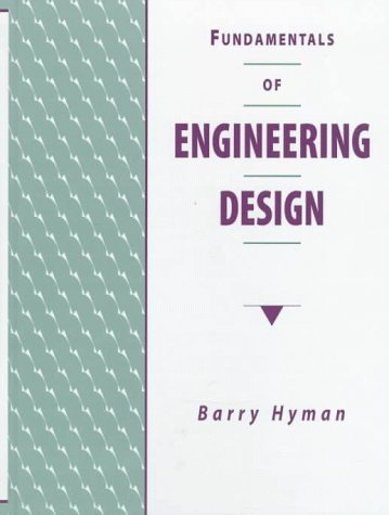 9780135313855: Fundamentals of Engineering Design